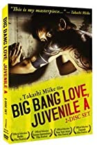 Image of Big Bang Love, Juvenile A