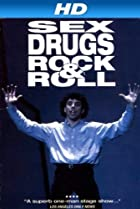 Sex, Drugs, Rock & Roll (1991) Poster