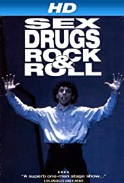 Sex, Drugs, Rock & Roll (1991) Poster - Movie Forum, Cast, Reviews