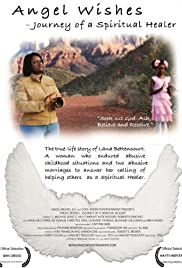 Angel Wishes: Journey of a Spiritual Healer Poster
