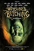 Image of Witching and Bitching