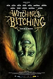 Witching and Bitching (2013) Poster - Movie Forum, Cast, Reviews