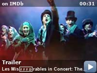 les miserables in concert the th anniversary imdb see all 3 videos
