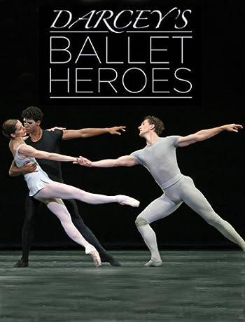 Darcey's Ballet Heroes (2015)