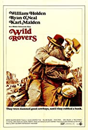 Wild Rovers (1971) Poster - Movie Forum, Cast, Reviews
