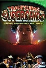 Las Travesuras de Super Chido Poster