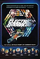 Image of Electric Boogaloo: The Wild, Untold Story of Cannon Films