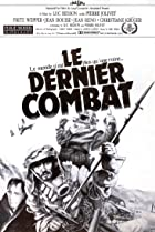 Image of Le Dernier Combat (The Last Battle)
