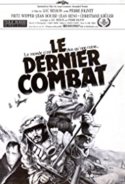 Le Dernier Combat (The Last Battle) (1983) Poster - Movie Forum, Cast, Reviews