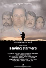 Saving Star Wars (2004) Poster - Movie Forum, Cast, Reviews