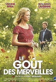 Le goût des merveilles(2015) Poster - Movie Forum, Cast, Reviews