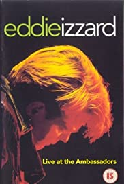 Eddie Izzard: Live at the Ambassadors (1993) Poster - Movie Forum, Cast, Reviews
