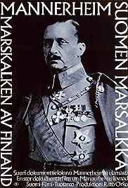 Mannerheim - Suomen marsalkka Poster
