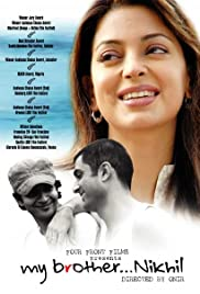 My Brother... Nikhil(2005) Poster - Movie Forum, Cast, Reviews