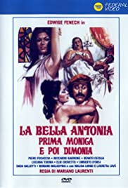 La bella Antonia, prima Monica e poi Dimonia (1972) Poster - Movie Forum, Cast, Reviews