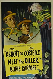Abbott and Costello Meet the Killer, Boris Karloff (1949) Poster - Movie Forum, Cast, Reviews