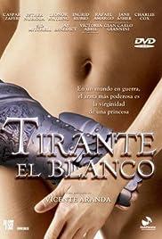 Tirante el Blanco(2006) Poster - Movie Forum, Cast, Reviews