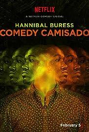 Hannibal Buress: Comedy Camisado(2016) Poster - TV Show Forum, Cast, Reviews