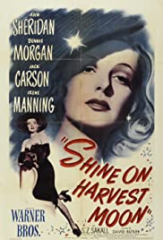 Shine on Harvest Moon (1944) Poster - Movie Forum, Cast, Reviews