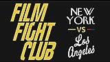 Film Fight Club: New York vs. Los Angeles