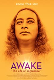 Awake: The Life of Yogananda (2014) Poster - Movie Forum, Cast, Reviews