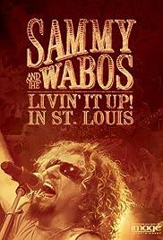 Sammy Hagar & the Wabos: Livin It Up! Poster