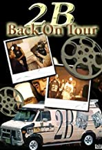 2B Back on Tour