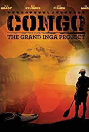 Congo: The Grand Inga Project (2013) Poster - Movie Forum, Cast, Reviews