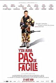 Y'en aura pas de facile(2010) Poster - Movie Forum, Cast, Reviews