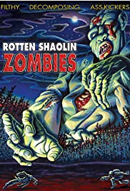 Rotten Shaolin Zombies Poster