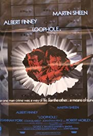 Loophole (1981) Poster - Movie Forum, Cast, Reviews