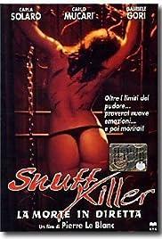 Snuff killer - La morte in diretta Poster