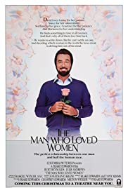 The Man Who Loved Women (1983) Poster - Movie Forum, Cast, Reviews