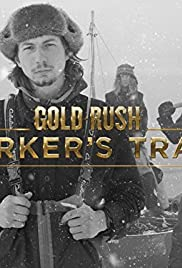 Gold Rush: Parker's Trail Poster - TV Show Forum, Cast, Reviews