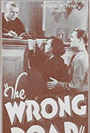 The Wrong Road (1937) Poster - Movie Forum, Cast, Reviews