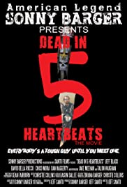 Dead in 5 Heartbeats (2013) Poster - Movie Forum, Cast, Reviews