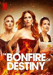 The Bonfire of Destiny (2019) poster