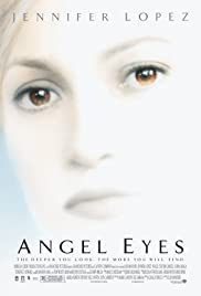 Angel Eyes (2001) Poster - Movie Forum, Cast, Reviews
