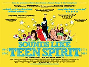 Sounds Like Teen Spirit (2008)