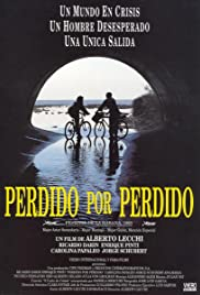 Perdido por perdido (1993) Poster - Movie Forum, Cast, Reviews