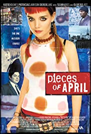 Pieces of April 2003 Poster