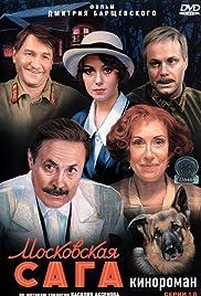 Moskovskaya saga Poster - TV Show Forum, Cast, Reviews