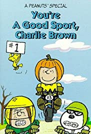 You're a Good Sport, Charlie Brown Poster