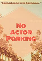 No Actor Parking