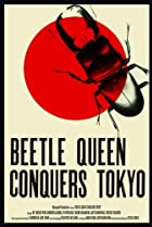 Image of Beetle Queen Conquers Tokyo