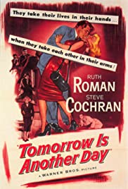 Tomorrow Is Another Day (1951) Poster - Movie Forum, Cast, Reviews