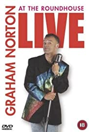 Graham Norton: Live at the Roundhouse Poster