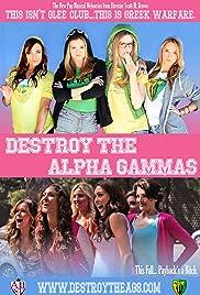 Destroy the Alpha Gammas Poster