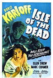 Isle of the Dead (1945) Poster - Movie Forum, Cast, Reviews