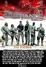 Grievance Group: The Pardon